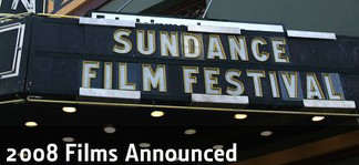 Sundance 2008 Lineup