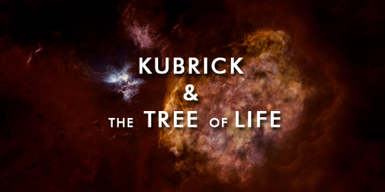 Kubrick and the Tree of Life