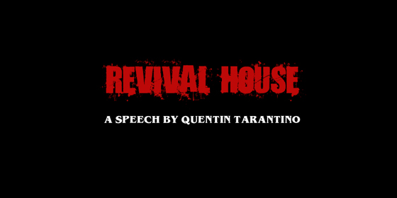 Quentin Tarantino on Revival Houses