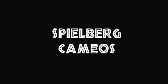 Spielberg Cameos
